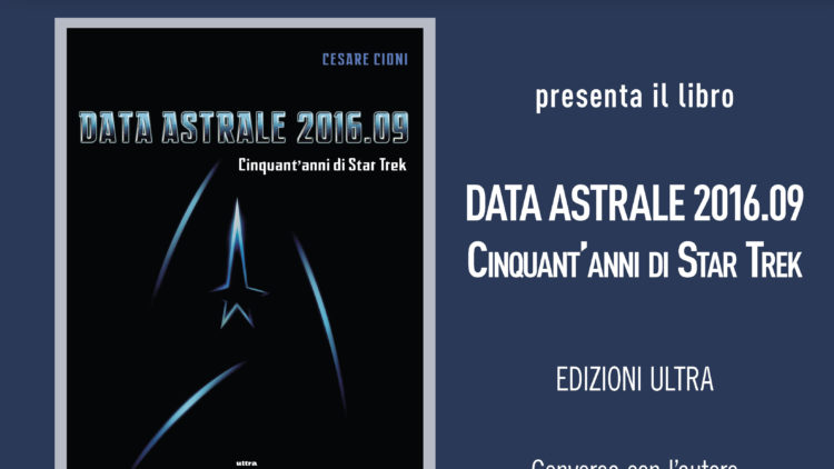 8/11 Presentazione Cinquant'anni di Star Trek in Mondadori Bologna
