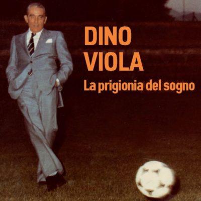 Dino Viola di Manuel Fondato