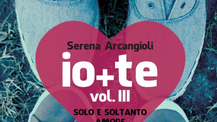 IO+TE Volume III – Solo e soltanto amore