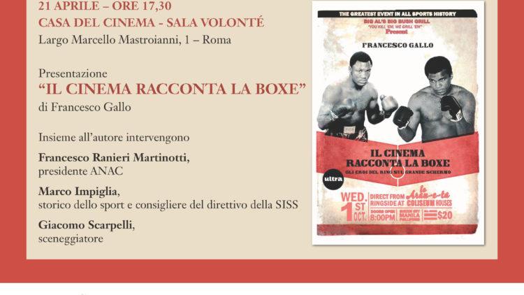 """21/04 """"Il cinema racconta la boxe"""" alla Casa del Cinema di Roma"""