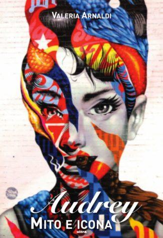 cover libro IO E AUDREY di Valeria Arnaldi