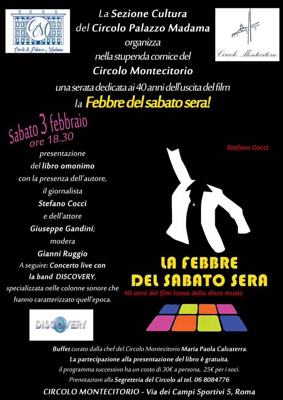 """03/02 Serata """"La febbre del sabato sera"""" al Circolo Montecitorio di Roma"""
