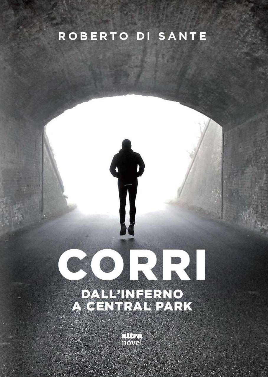 """21/01 – Presentazione del libro """"Corri. Dall'inferno a Central Park"""" – Trento"""