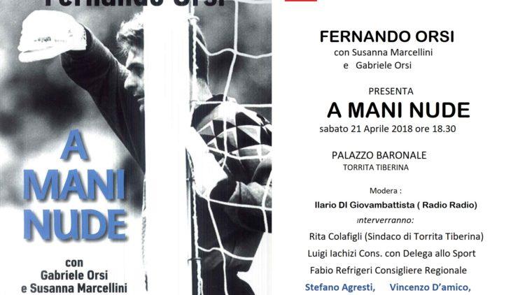 """21/04 – Presentazione del libro """"A mani nude"""" – Torrita Tiberina"""