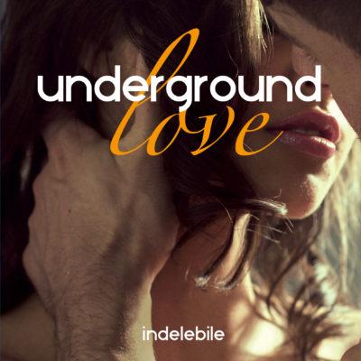 """Underground love. Indelebile"" di Martina Ingallinera in tutte le librerie"