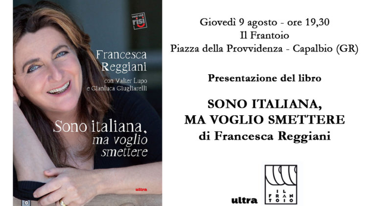 """09/08 – Presentazione del libro """"Sono italiana, ma voglio smettere"""" – Capalbio"""