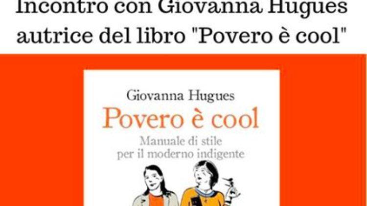 """20/10 – Presentazione del libro """"Povero è cool"""" – Firenze"""