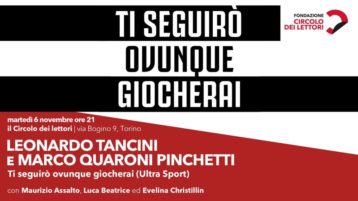 """6/11 – Presentazione del libro """"Ti seguirò ovunque giocherai"""" – Torino"""