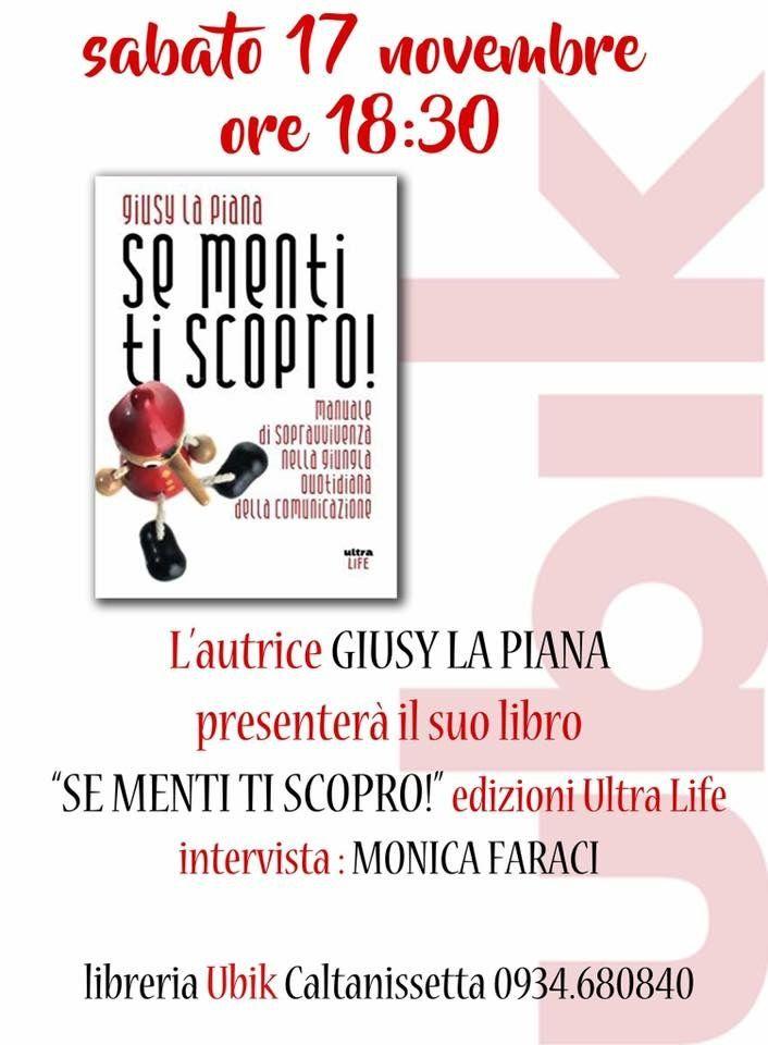 """17/11 – Presentazione del libro """"Se menti ti scopro"""" – Caltanissetta"""