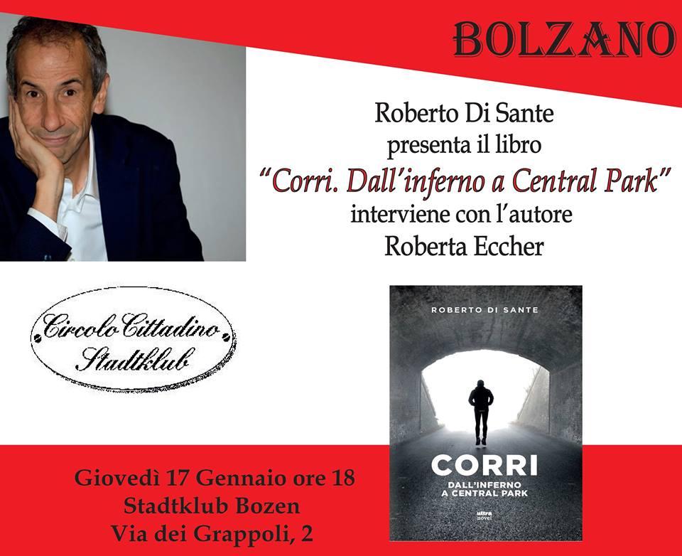 """17/01 – Presentazione del libro """"Corri. Dall'inferno a Central Park"""" – Bolzano"""