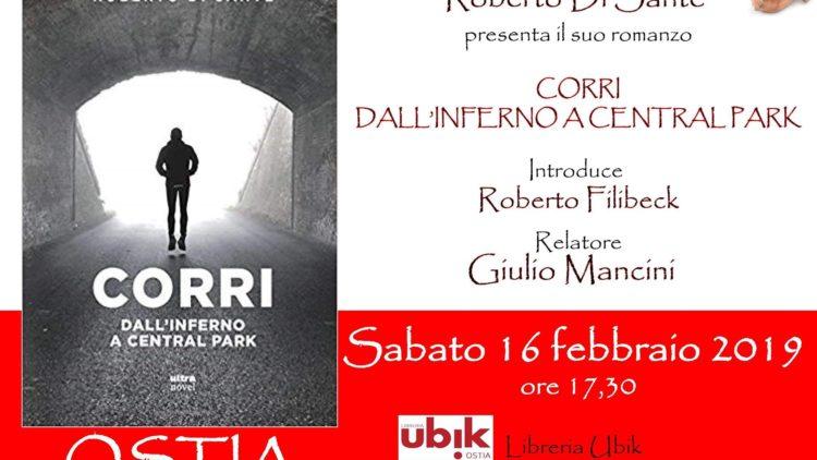 16 febbraio – Corri. Dall'inferno a Central Park – Roma Ostia