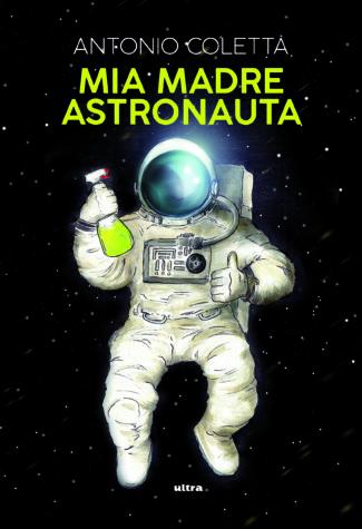 COVER mia madre astronauta h