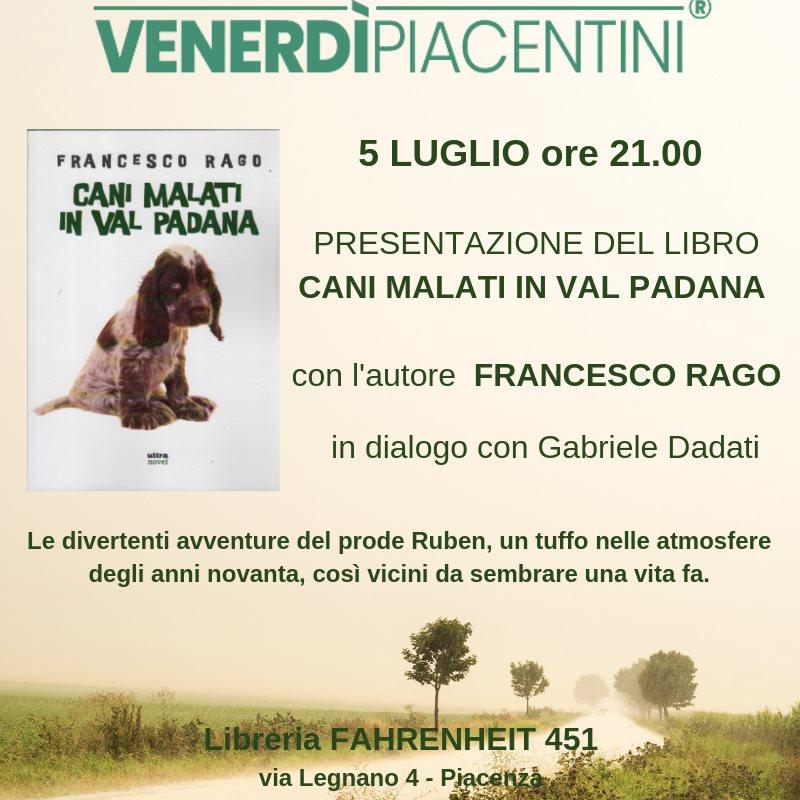 5 luglio – Cani malati in Val Padana – Piacenza