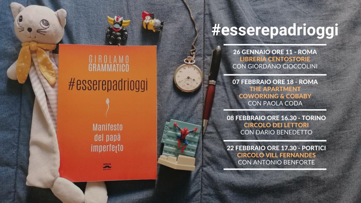 #esserepadrioggi di Girolamo Grammatico a Roma, Torino e Portici